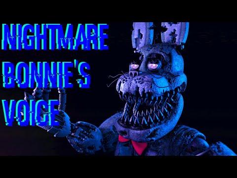 [SFM/FNAF] Nightmare Bonnie's Voice (Voice By: David Near)