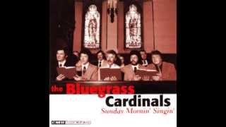 Just A Little Talk With Jesus - Bluegrass Cardinals - Sunday Mornin