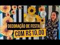 DIY| DECORAÇÃO DE GIRASSOL COM 10,00 REAIS