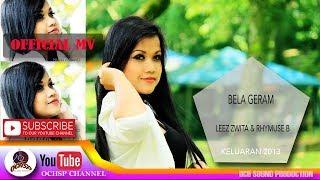 Download Lagu LEEZ ZWITA_BELA GERAM(FEAT RHYMUSE) mp3