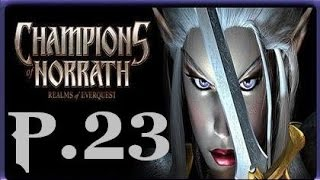 Champions of Norrath Walkthrough Part 23