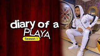 DIary of a Playa - Teaser