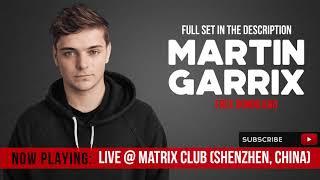 Martin Garrix – Live @ Matrix Club 17-APR-2019 / Free Download - Full Set