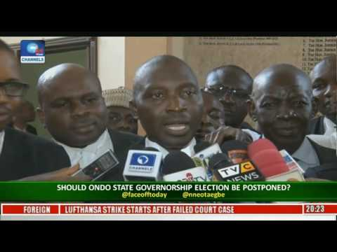Face-Off: Should Ondo State Gov'Ship Election Be Postponed Pt. 1