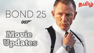 Download Video James Bond 25 Movie Updates in Tamil MP3 3GP MP4