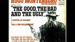 The Good the Bad and the Ugly - Hugo Montenegro Orchestra