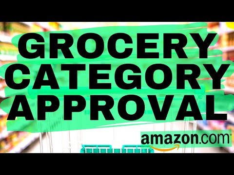 how-to-get-ungated-in-grocery-on-amazon---2-step-process-for-2019!