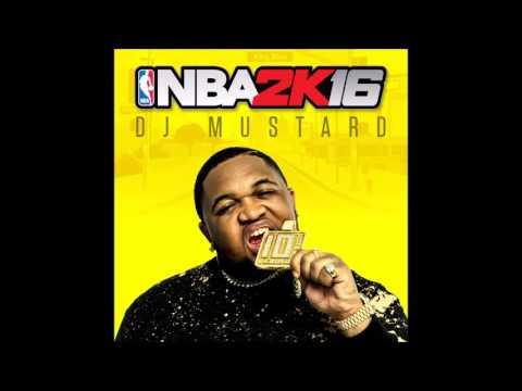 Dj Mustard  Ball at night NBA 2K16