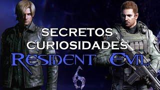 SECRETOS Y CURIOSIDADES DE RESIDENT EVIL 6 - MaxiLunaPMY