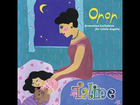 Taline - Oror Armenian Lullabies  - Available On YouTube Music \u0026 Spotify