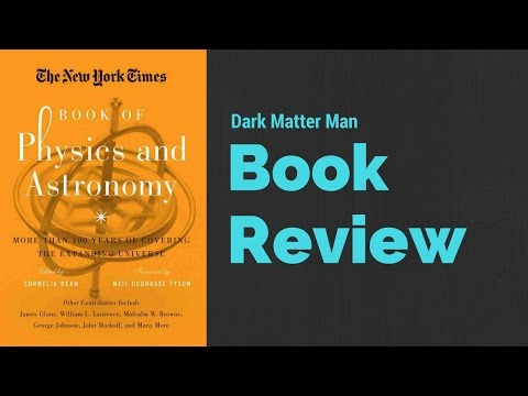 New York Times Book of Physics and Astronomy Review [Cornelia Dean]