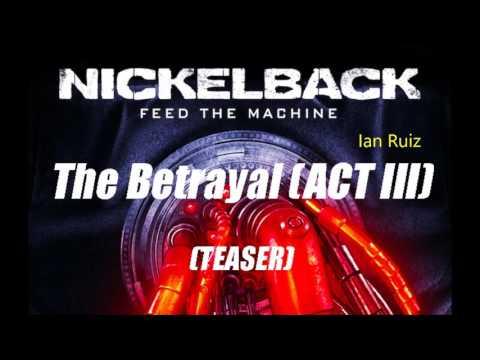 Download Youtube: Nickelback - The Betrayal ACT III - 2017 (TEASER)