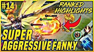 SUPER AGGRESSIVE FANNY!! | Fanny : RANKED HIGHLIGHTS #14 | MOBILE LEGENDS BANG BANG