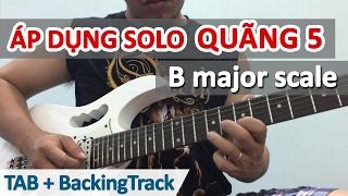 Hướng dẫn câu solo quãng 5 cực hay âm giai Si trưởng - Học guitar online - Học đàn guitar