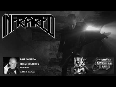Infrared - Metal Meltdown Interview with Armin Kamal
