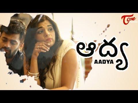 AADYA | Telugu Short Film 2019 | by Sandeep Raj Films | TeluguOne