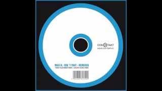 Max H - Isn´t That (Timo Huehner Remix)