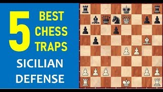 5 Best Chess Opening Traps in the Sicilian Defense