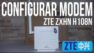 ZTE ZXHN H108N - Configuração básica modem ZTE ZXHN H108N - Operadora Oi