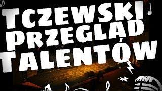 Tczewski Przegląd Talentów 2014!