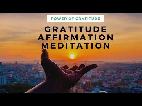 हर सुबह इसे सुनो और देखो जादू   POWERFUL POSITIVE GRATITUDE AFFIRMATION MEDITATION in Hindi