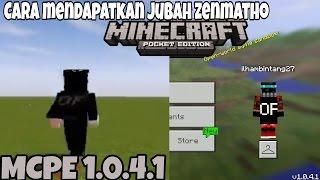 Cara mendapatkan jubah seperti Zenmatho MCPE 1.4.1 - Minecraft pocket edition (Indonesia)