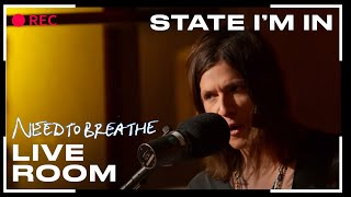 "NEEDTOBREATHE ""State I"