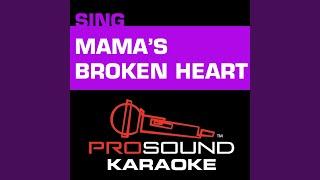 Mama's Broken Heart (Karaoke Instrumental Track) (In the Style of Miranda Lambert)
