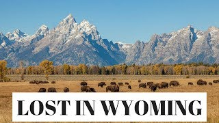 GETTING LOST IN WYOMING