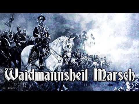 Waidmannsheil Marsch ♞ German march