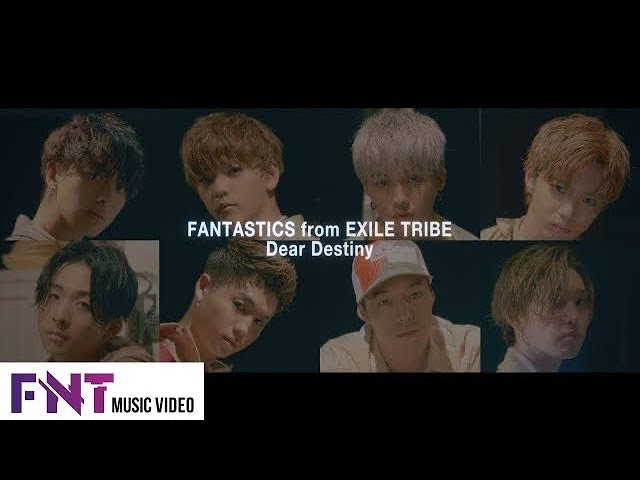 FANTASTICS from EXILE TRIBE / 「Dear Destiny」Music Video