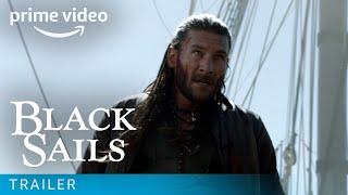 Black Sails Season 3 - Episode 5 Trailer | Amazon Prime
