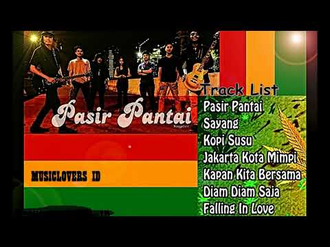 PASIR PANTAI BAND REGGAE | FULL ALBUM