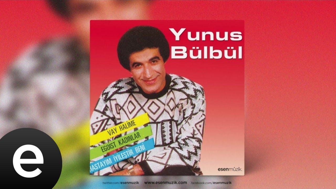 Yunus Bülbül - Hastayım İyileştir Beni - Official Audio - Esen Müzik