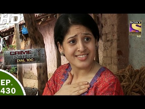 Thumbnail: Crime Patrol Dial 100 - क्राइम पेट्रोल -Habibpur Murder Case, West Bengal- Ep 430 - 10th Apr, 2017