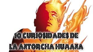 10 curiosidades sobre La Antorcha Humana | comicultura