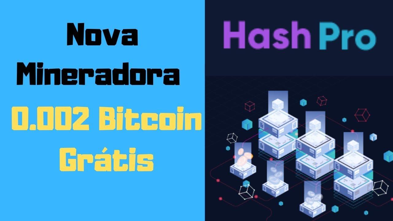 SAIU! HASHPRO Nova Mineradora Ganhe um Plano de 0.002 Bitcoin Grátis