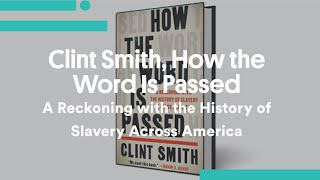 Clint Smith, How the Word Is P…
