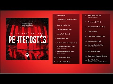 Pentecostes (En Vivo) - Miel San Marcos - Álbum Completo