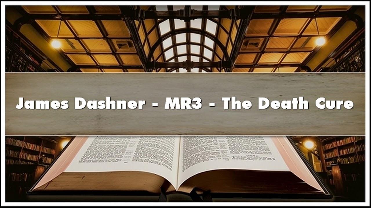 Download James Dashner MR3 The Death Cure Audiobook