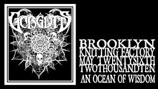 Gorguts - An Ocean Of Wisdom (Knitting Factory 2010)