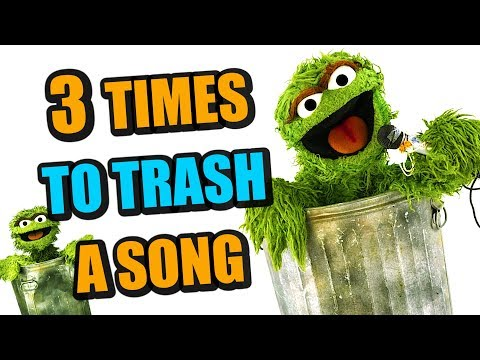 3 Times You Should Simply TRASH A Song And Move On