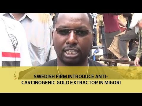 Swedish firm introduce anti-carcinogenic gold extractor in Migori