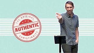 "Authentic Christianity I ""Follow Through"" I Sunday, September 27, 2020"