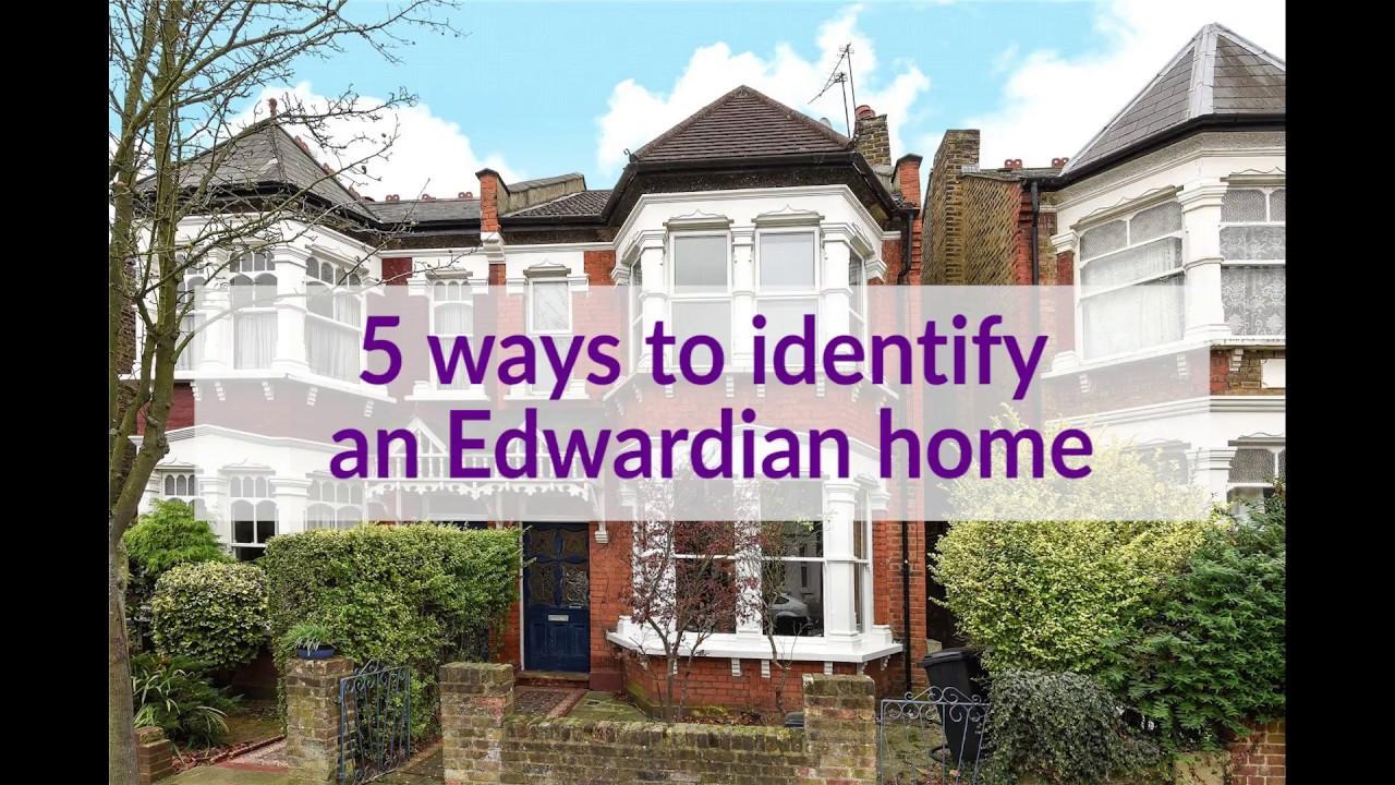 5 Ways To Identify An Edwardian Home Youtube