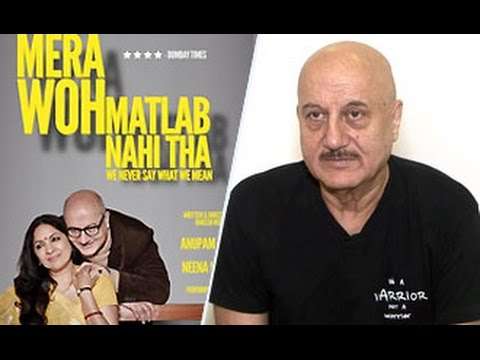 Anupam Kher Talks On Mera Woh Matlab Nahi Tha | Full Interview | Upcoming Films