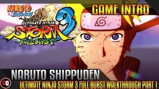 Naruto Shippuden: Ultimate Ninja Storm 3 Full Burst Walkthrough Part 1 - Intro