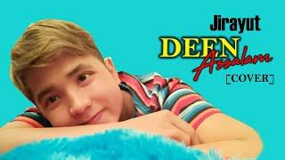 [4.42 MB] Jirayut - Deen Assalam (Cover)