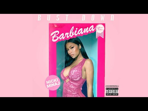 NICKI MINAJ Bust Down Barbiana (OFFICIAL AUDIO)