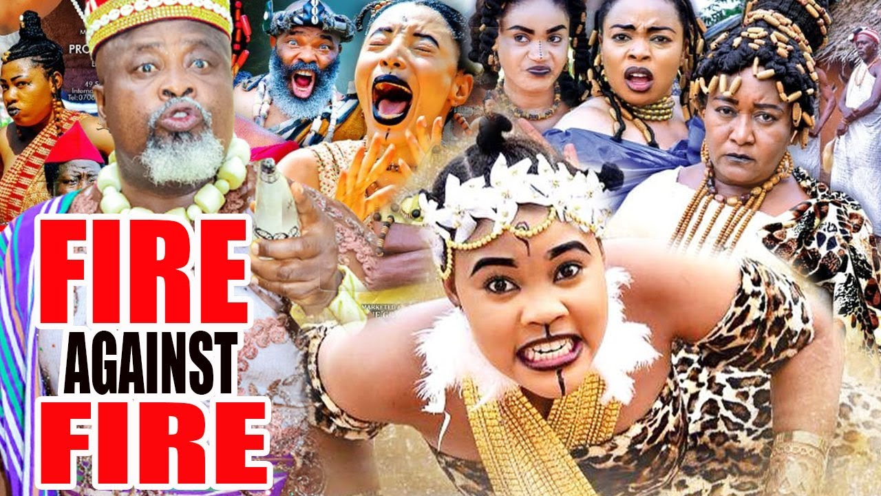 Download Fire Against Fire  -FULL MOVIE - 2021 LATEST NOLLYWOOD EPIC MOVIE